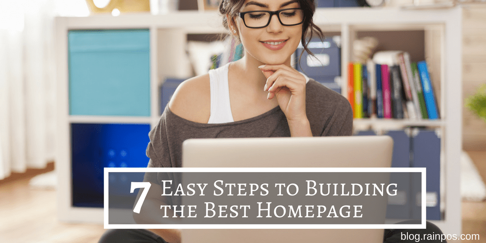 7 Easy Steps to Building the Best Homepage