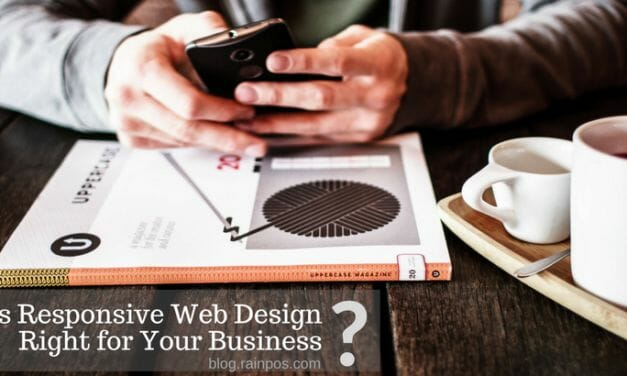 Is Responsive Web Design Right for Your Business?