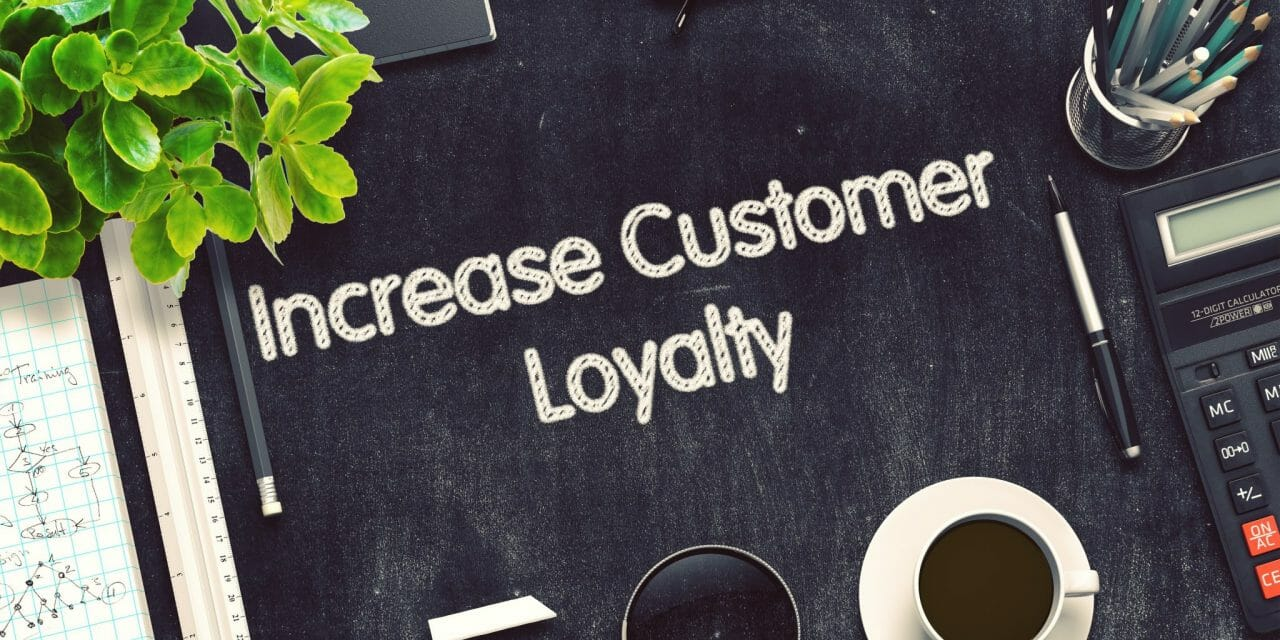 Why Customer Loyalty Has a Profound Effect On Your Business Success