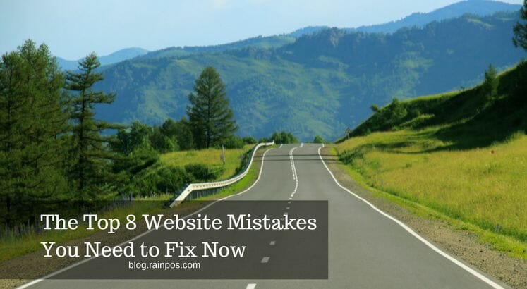 The Top 8 Website Mistakes You Need to Fix Now