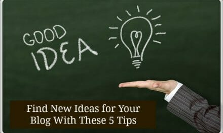 5 Simple Ways To Find New Ideas For Your Blog
