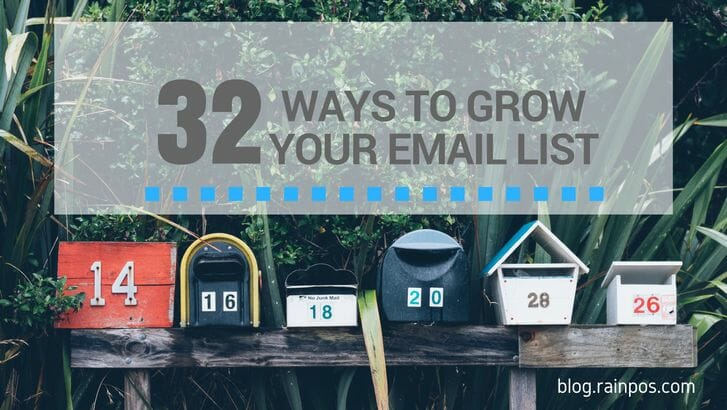 32 Ways to Grow Your Email List