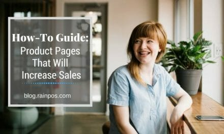 How-To Guide: Product Pages That Will Increase Sales