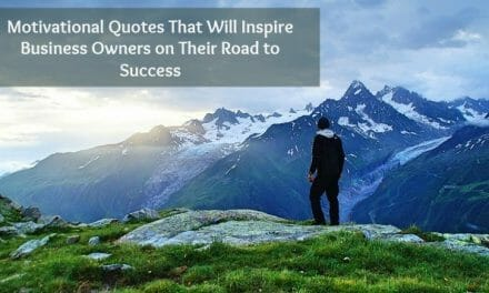 22 Inspirational Quotes That Motivate Business Owners to Succeed