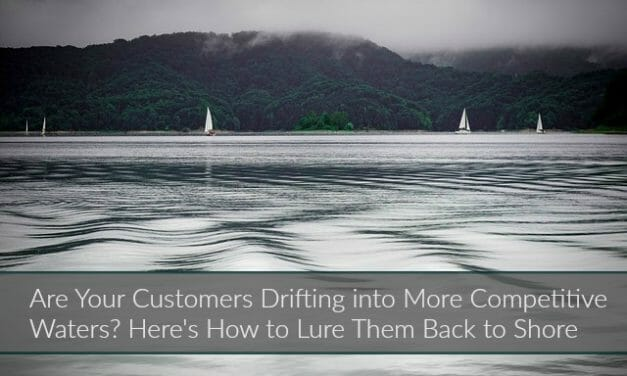 4 Reasons You're Losing Customers (And How You Can Lure Them Back)