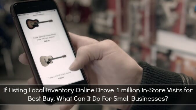 What Best Buy Did To Drive 1 Million In-Store Visits & How Small Businesses Can Copy Their Success
