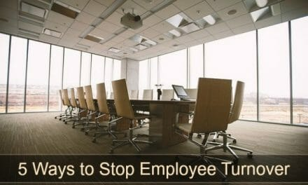 The High Cost of Employee Turnover & 5 Ways You Can Stop It