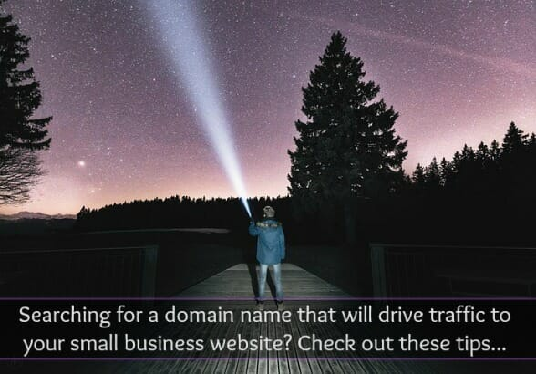 How to Choose a Domain Name That Will Drive Traffic To Your Small Business Website