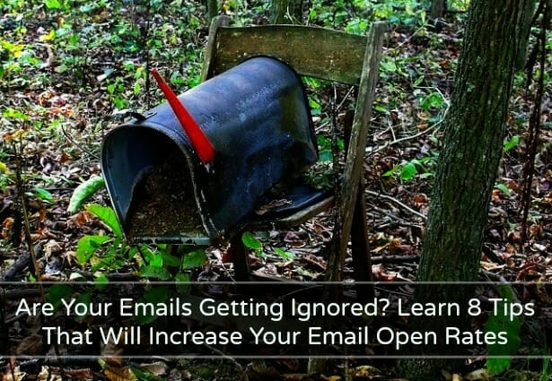 8 Easy Ways to Increase Email Open Rates & Get People to Respond!