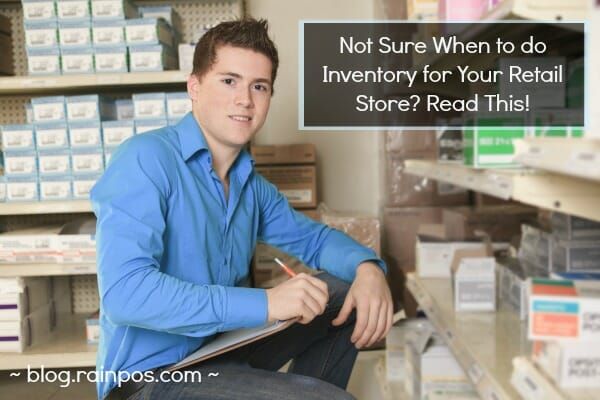 When Should I Do Inventory For My Retail Store?