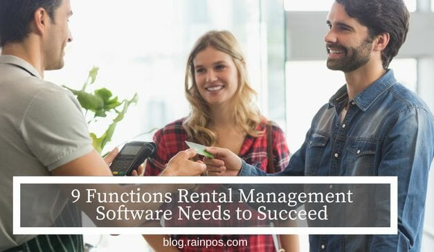 9 Functions Rental Management Software Needs to Succeed
