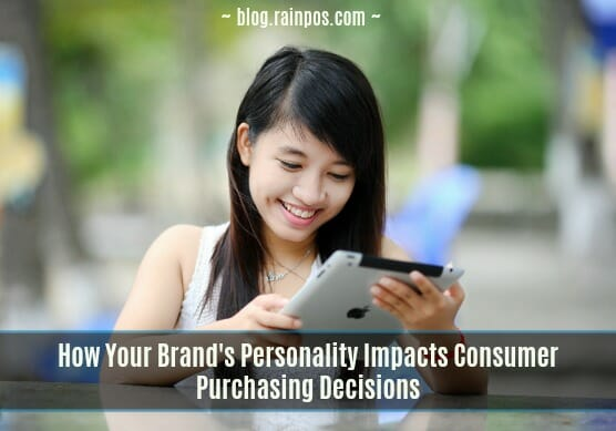 How Your Brand Personality Impacts Consumer Buying Behavior on Social Media