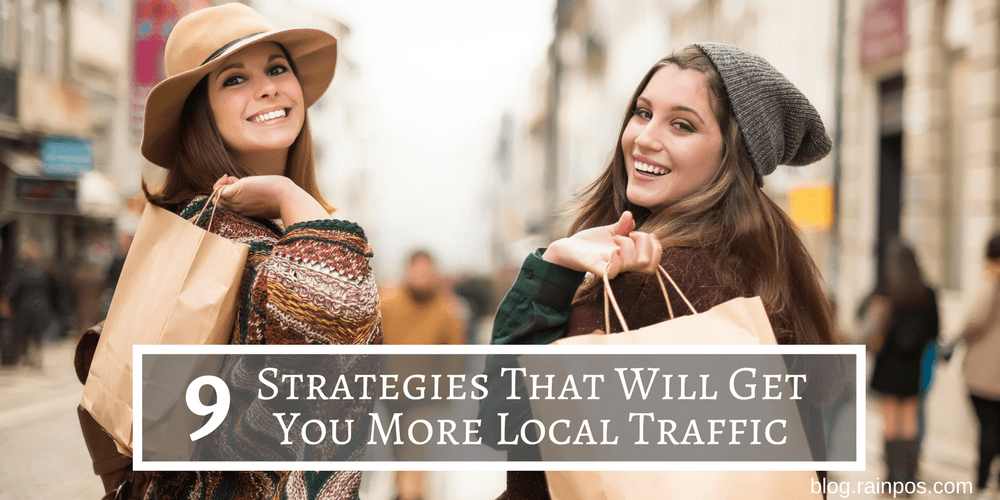 9 Strategies That Will Get You More Local Traffic