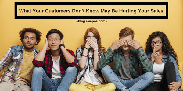 What Your Customers Don't Know May Be Hurting Your Sales