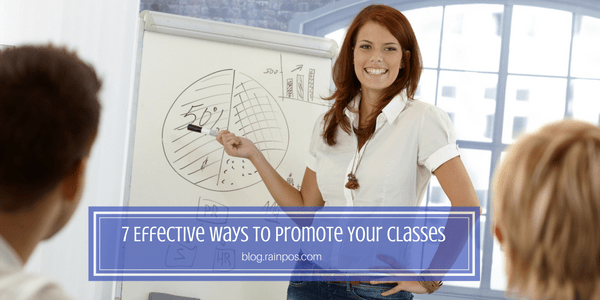 7 Effective Ways to Promote Your Classes