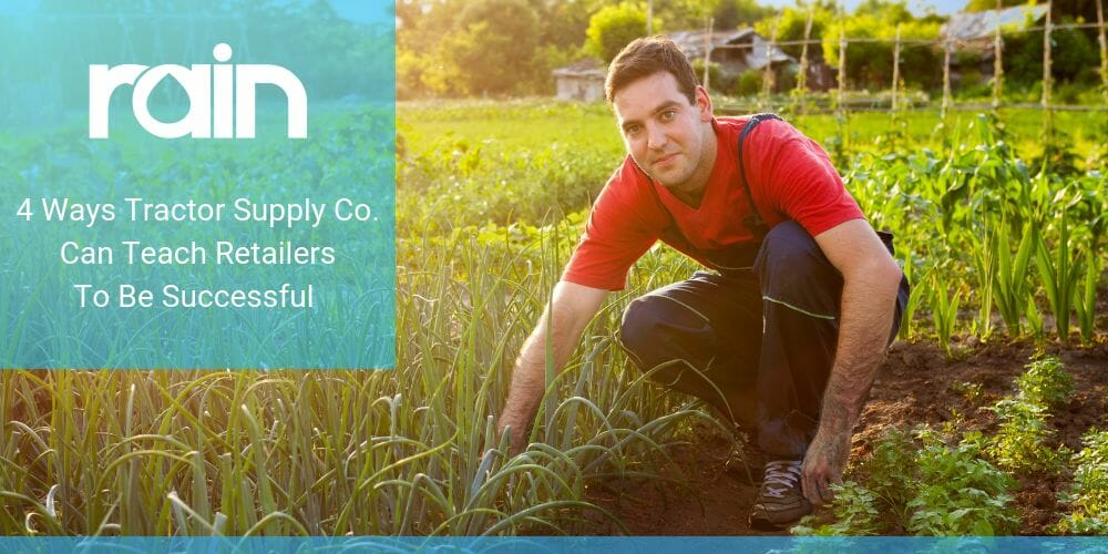 4 Ways Tractor Supply Co. Can Teach Retailers To Be Successful