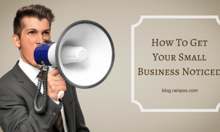 How To Get Your Small Business Noticed