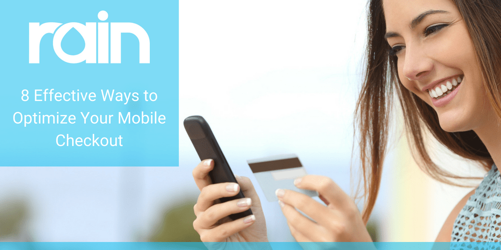 8 Effective Ways to Optimize Your Mobile Checkout