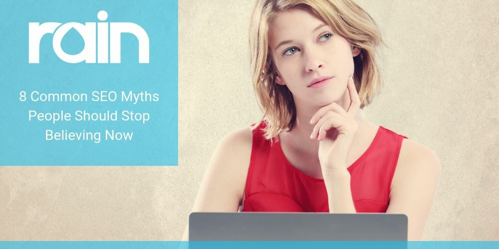 8 Common SEO Myths People Should Stop Believing Now