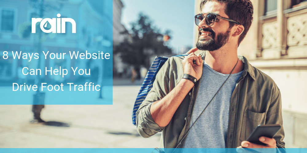 8 Ways Your Website Can Help You Drive Foot Traffic