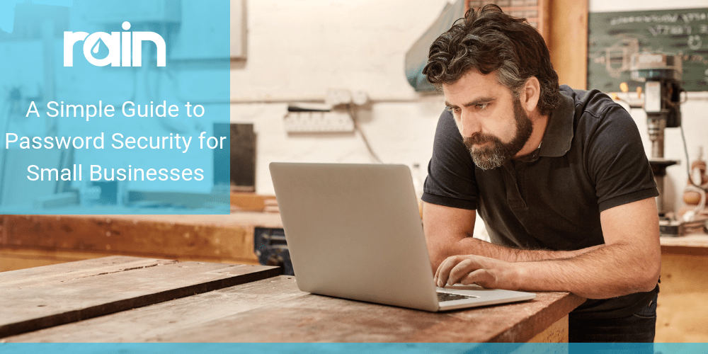 A Simple Guide to Password Security for Small Businesses