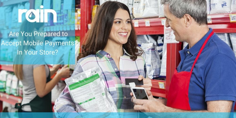Are You Prepared to Accept Mobile Payments in Your Store?