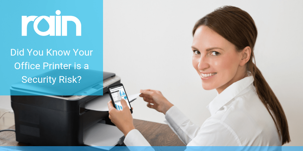 Did You Know Your Office Printer is a Security Risk?