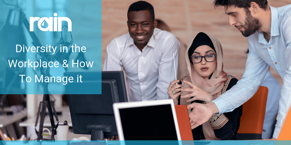 Diversity in the Workplace & How to Manage it