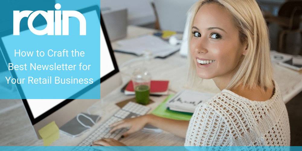 How to Craft the Best Newsletter for Your Retail Business