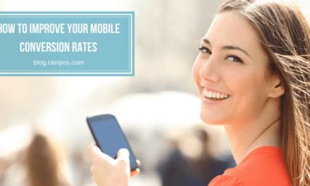 How to Improve Your Mobile Conversion Rates