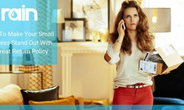How To Make Your Small Business Stand Out With a Great Return Policy