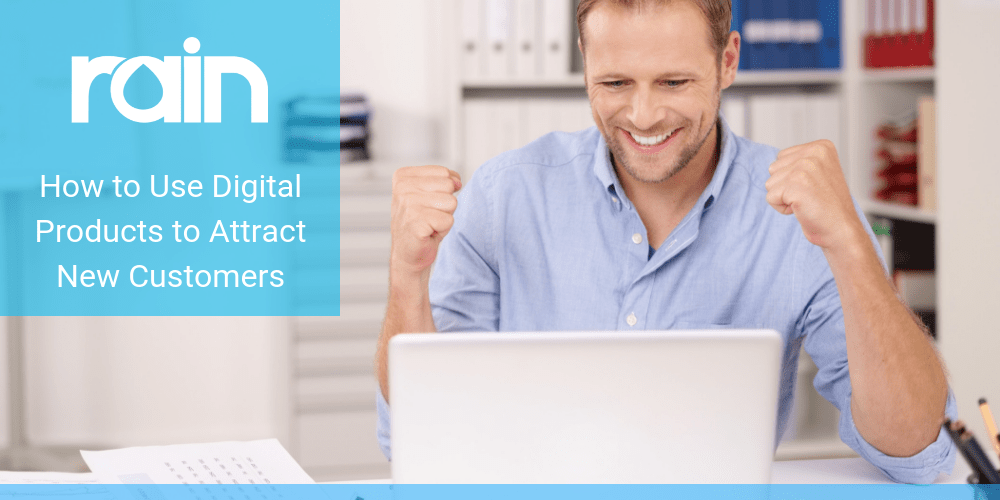How to Use Digital Products to Attract New Customers