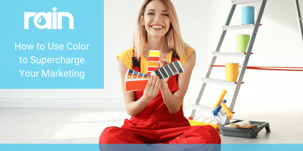 How to Use Color to Supercharge Your Marketing