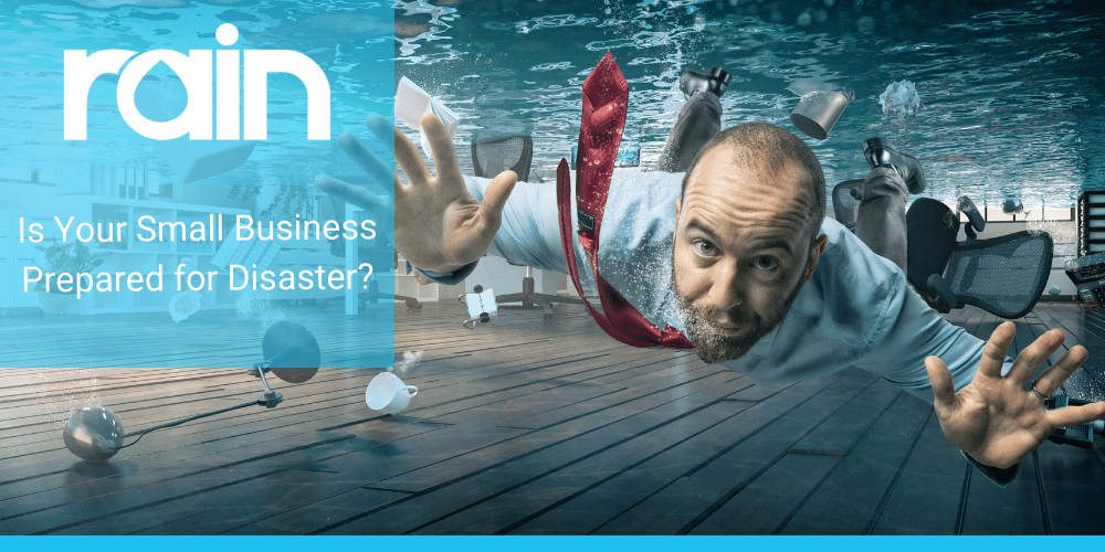 Is Your Small Business Prepared for Disaster?
