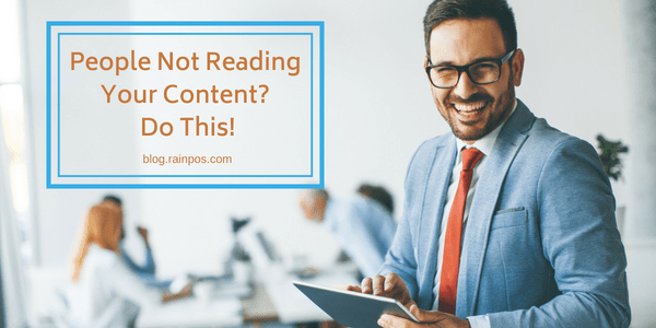 People Not Reading Your Content? Do This!