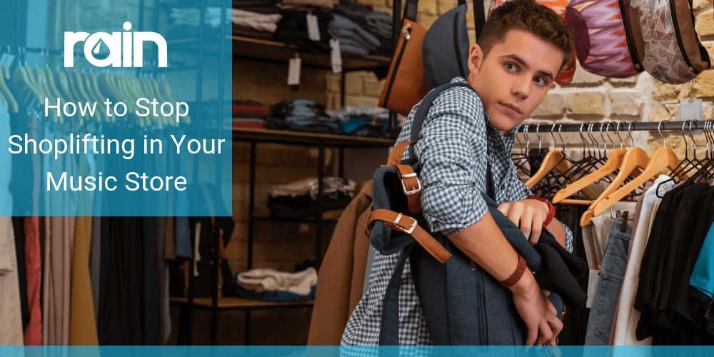 How to Stop Shoplifting in Your Music Store