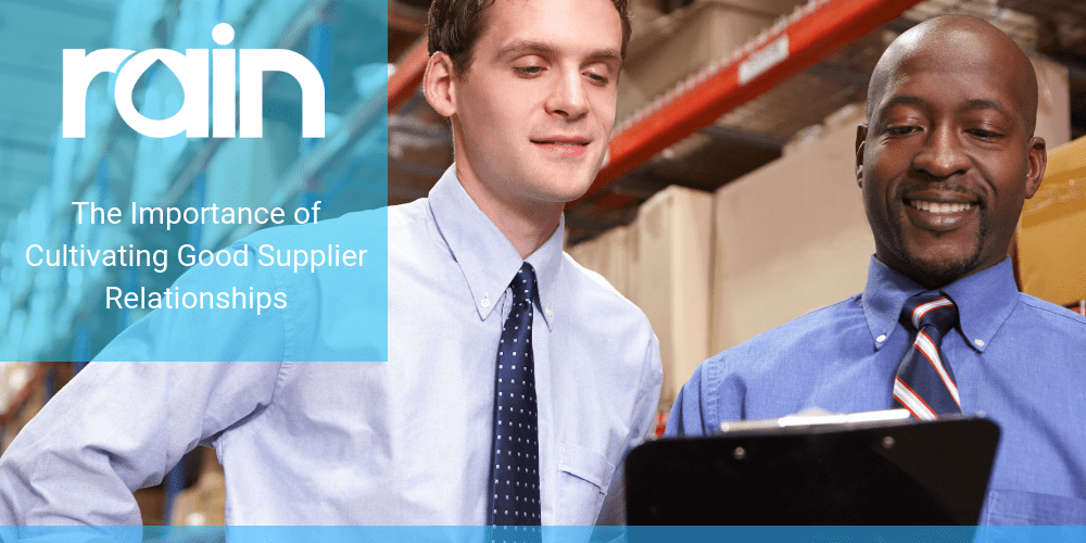 The Importance Of Cultivating Good Supplier Relationships