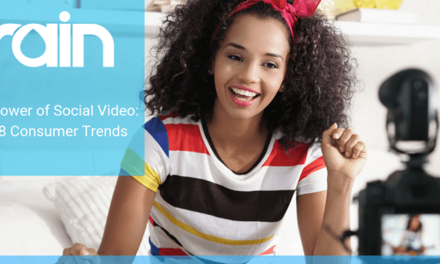 The Power of Social Video: 2018 Consumer Trends