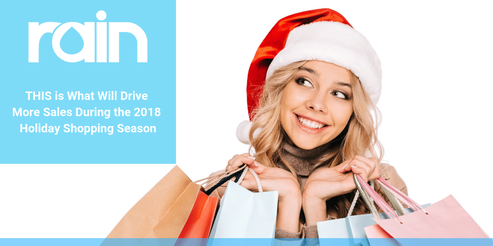 d0582eb709 THIS is What Will Drive More Sales During the 2018 Holiday Shopping Season.  '
