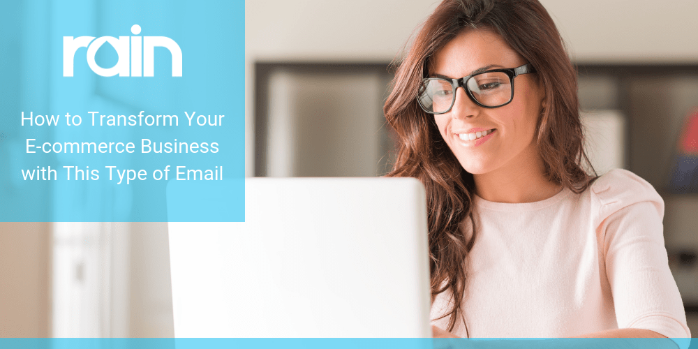 How to Transform Your E-commerce Business with This Type of Email