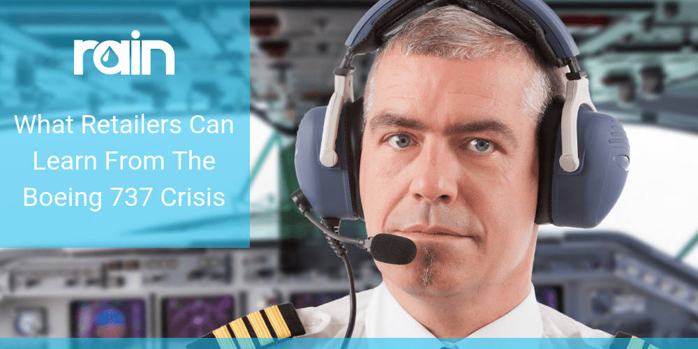 What Retailers Can Learn From The Boeing 737 Crisis