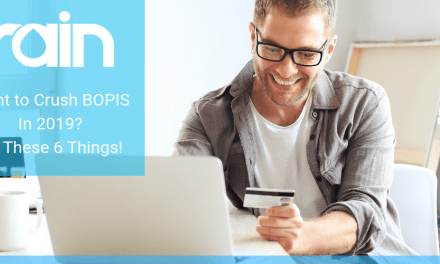 Want to Crush BOPIS in 2019? Do These 7 Things!