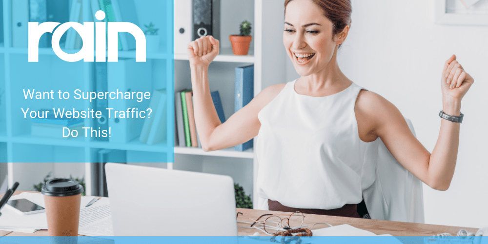 Want to Supercharge Your Website Traffic? Do This!