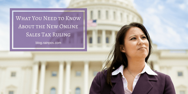 What You Need to Know About the New Online Sales Tax Ruling